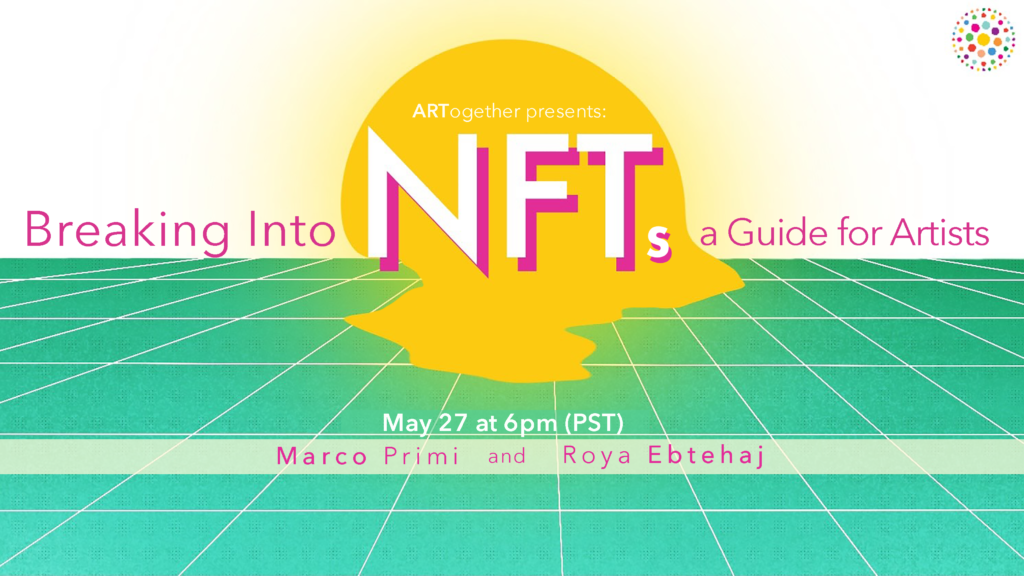 Image describing event and time for Breaking Into NFTs A Guide for Artists